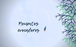 Momentos evocadores